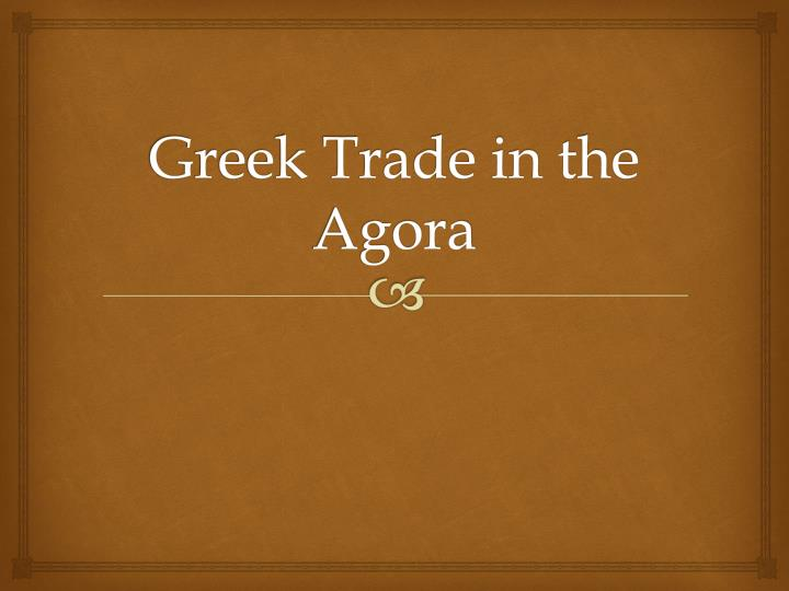 Greek trade in the agora