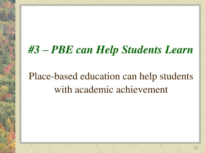 #3 – PBE can Help Students Learn
