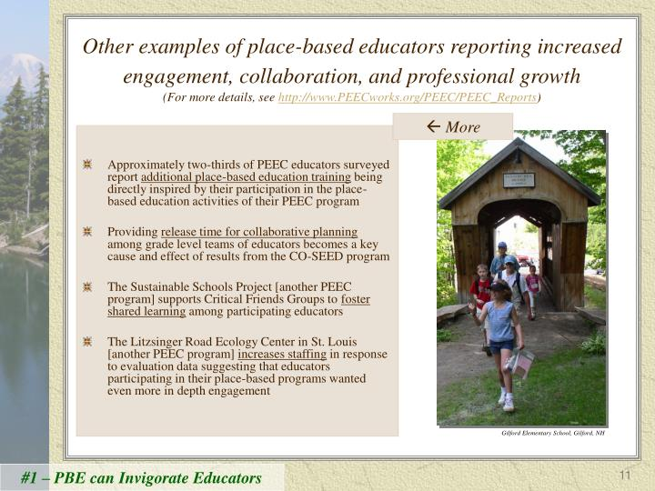 Other examples of place-based educators reporting increased engagement, collaboration, and professional growth