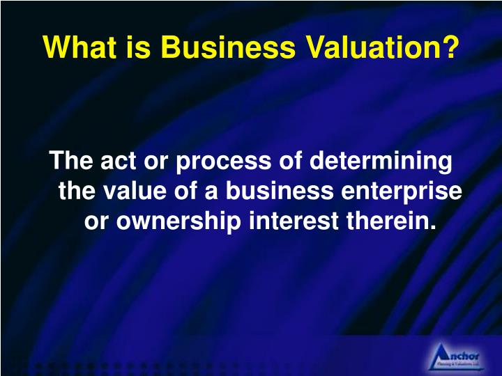 What is Business Valuation?