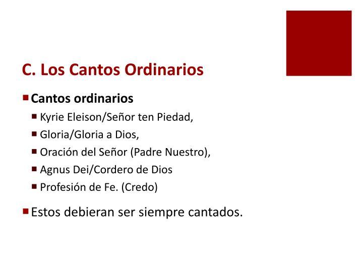 C. Los Cantos Ordinarios
