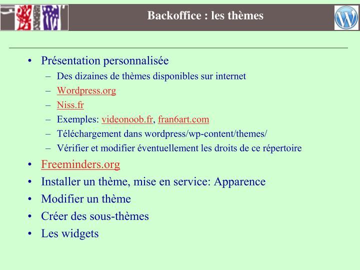 Backoffice : les thèmes