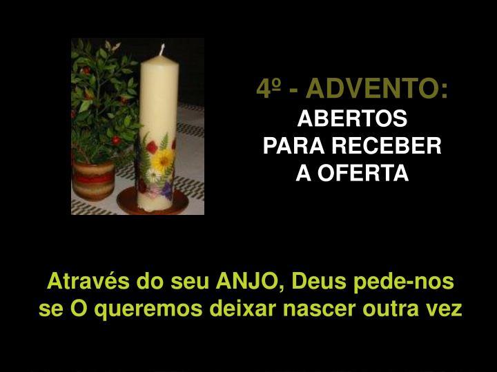 4º - ADVENTO: