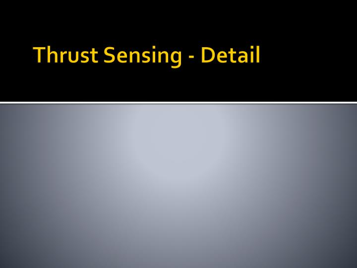 Thrust Sensing - Detail