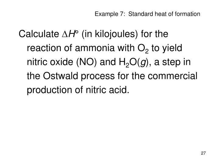 Example 7:  Standard heat of formation