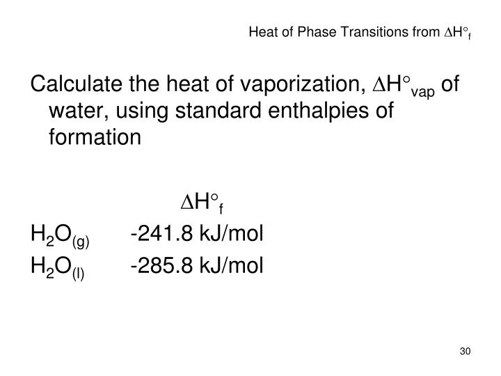 Heat of Phase Transitions from