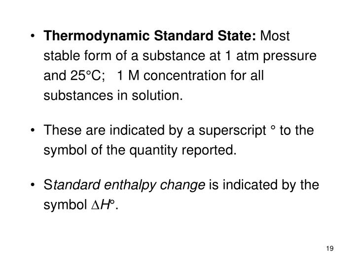 Thermodynamic Standard State: