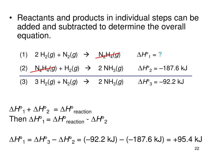 Reactants and products in individual steps can be added and subtracted to determine the overall equation.