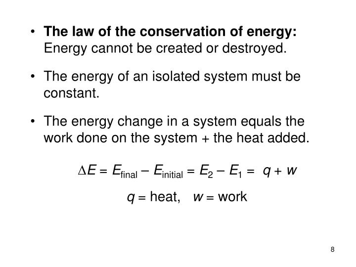 The law of the conservation of energy: