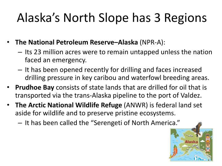 Alaska's North Slope has 3 Regions