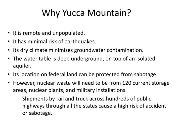 Why Yucca Mountain?