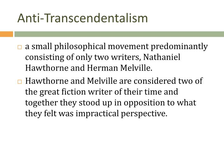 anti-transcendentalism in the scarlet letter essay Examining transcendentalism through popular culture.