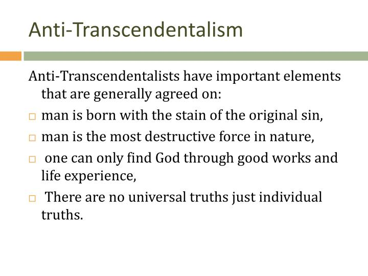 the main characteristics of transcendentalism and anti transcendentalism He was vehemently anti-slavery his whole life,  fuller was the main publisher  we will write a custom essay sample on transcendentalism took root in america.