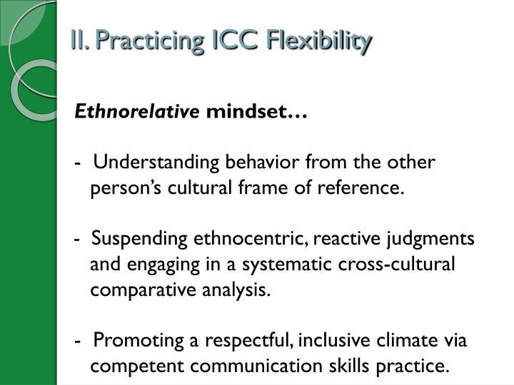II. Practicing ICC Flexibility