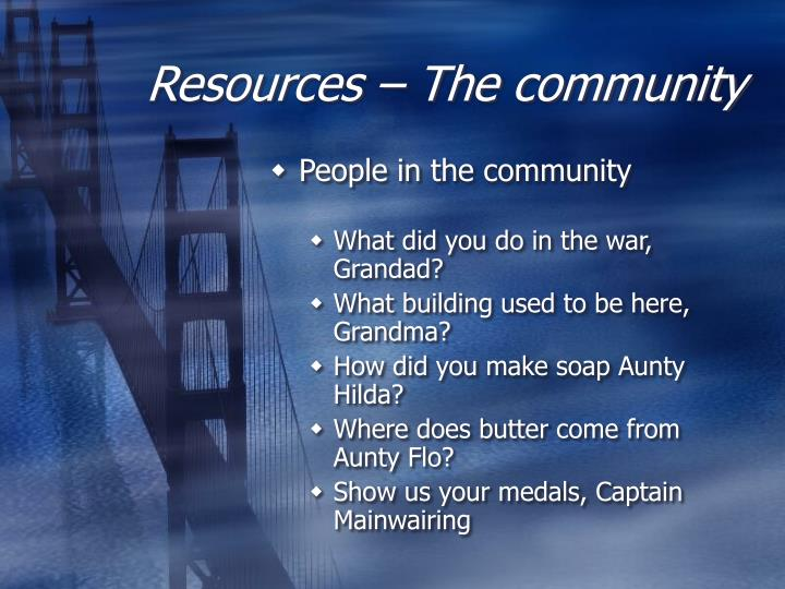 Resources – The community