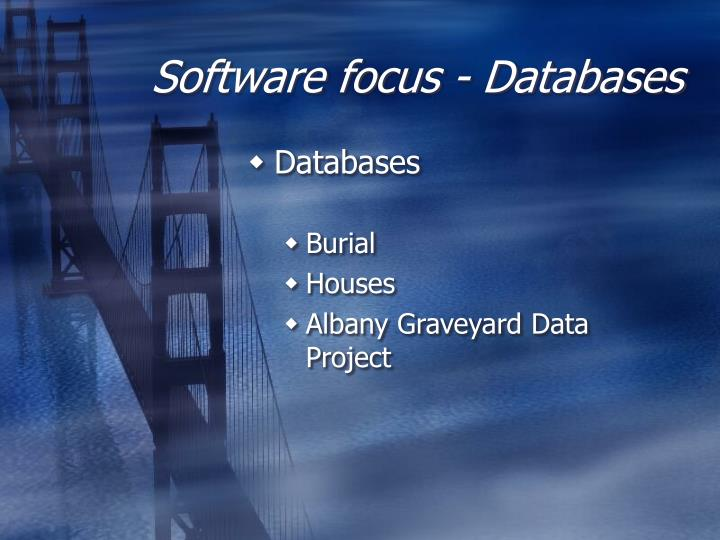Software focus - Databases