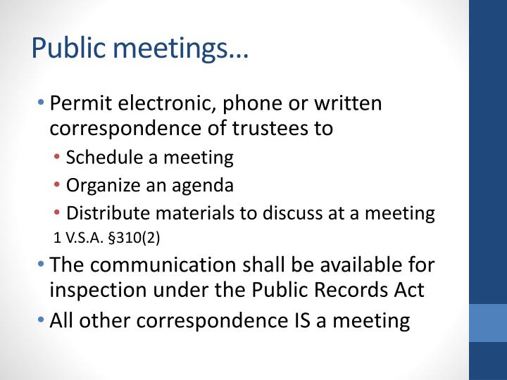 Public meetings…