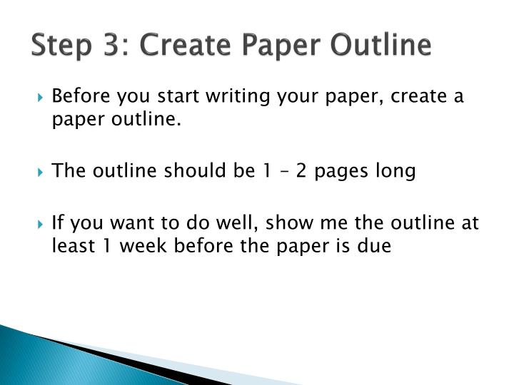 Step 3: Create Paper Outline