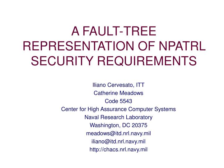 A fault tree representation of npatrl security requirements