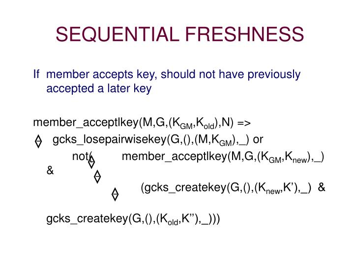 SEQUENTIAL FRESHNESS
