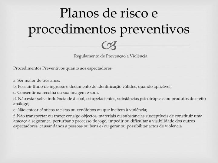 Planos de risco e procedimentos preventivos