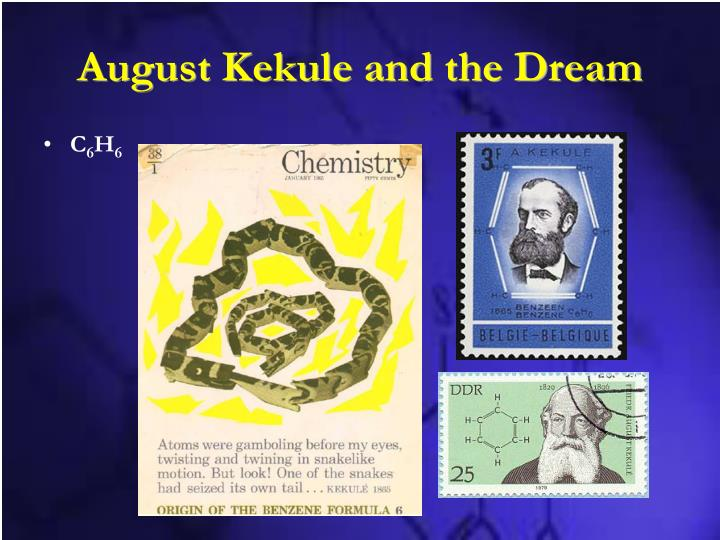 August Kekule and the Dream