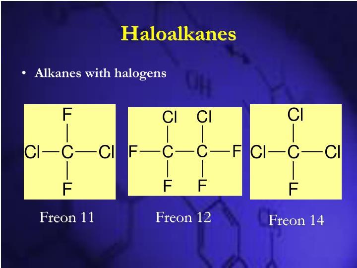 Haloalkanes