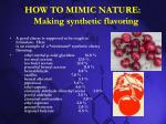 how to mimic nature making synthetic flavoring