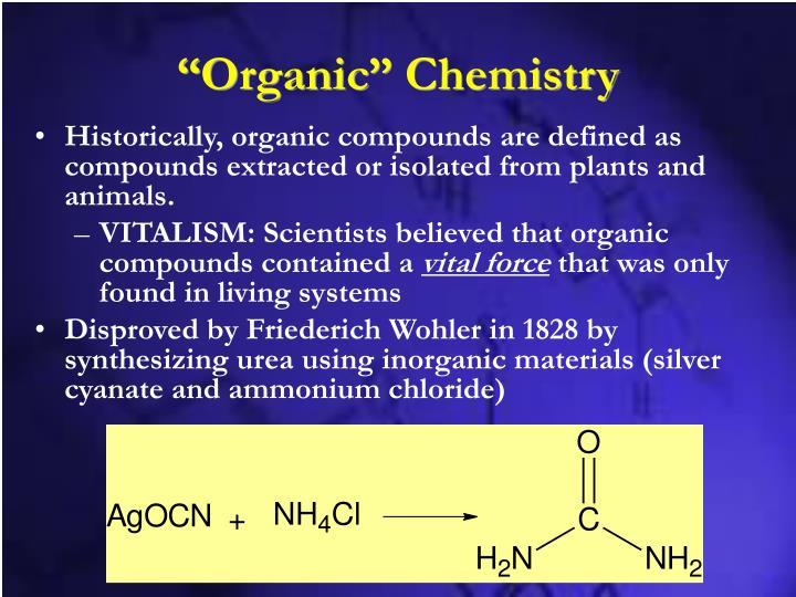 """Organic"" Chemistry"