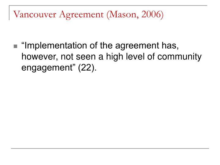 Vancouver Agreement (Mason, 2006)