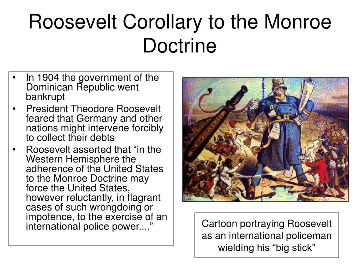 Roosevelt Corollary to the Monroe Doctrine