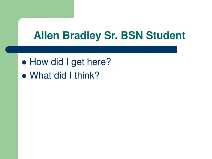 Allen Bradley Sr. BSN Student
