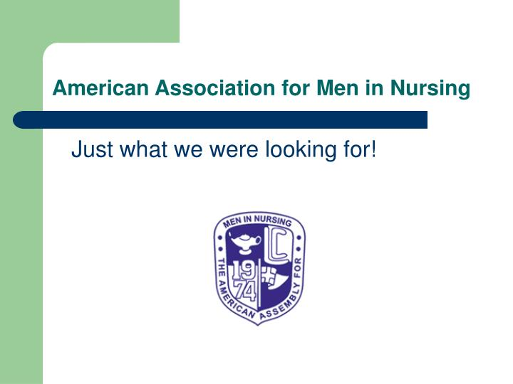 American Association for Men in Nursing