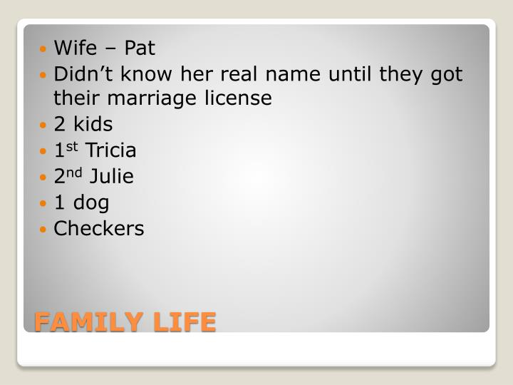 Wife – Pat