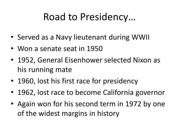 Road to Presidency…