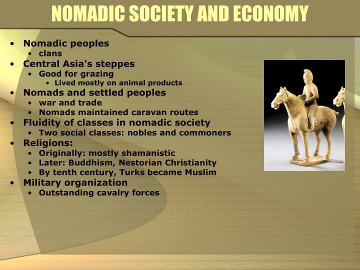NOMADIC SOCIETY AND ECONOMY