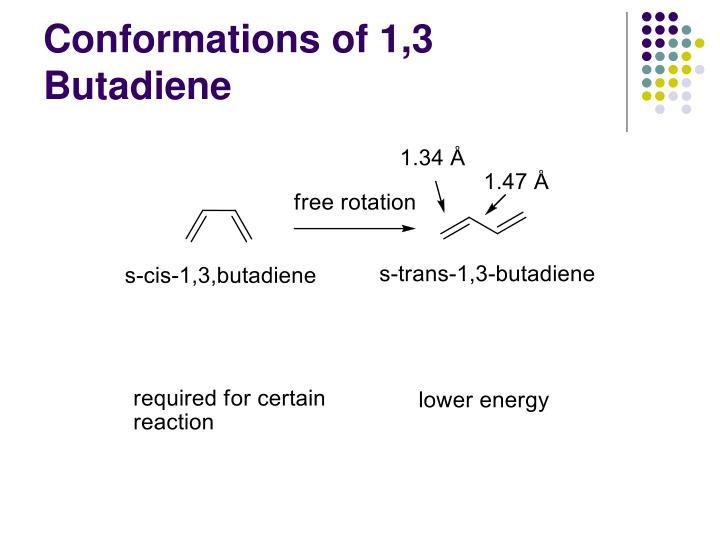 Conformations of 1,3 Butadiene