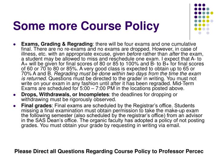 Some more Course Policy