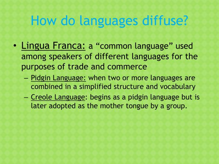 How do languages diffuse?