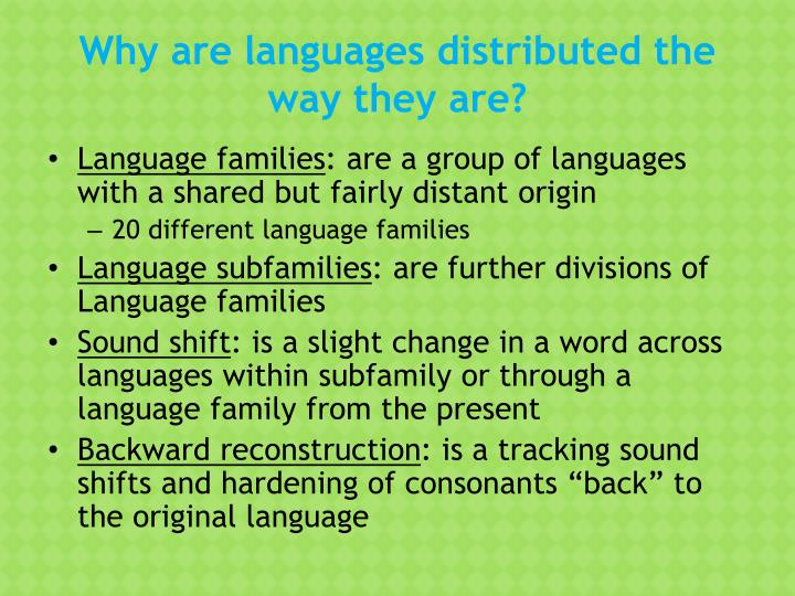Why are languages distributed the way they are?