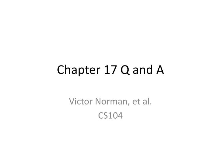 Chapter 17 q and a