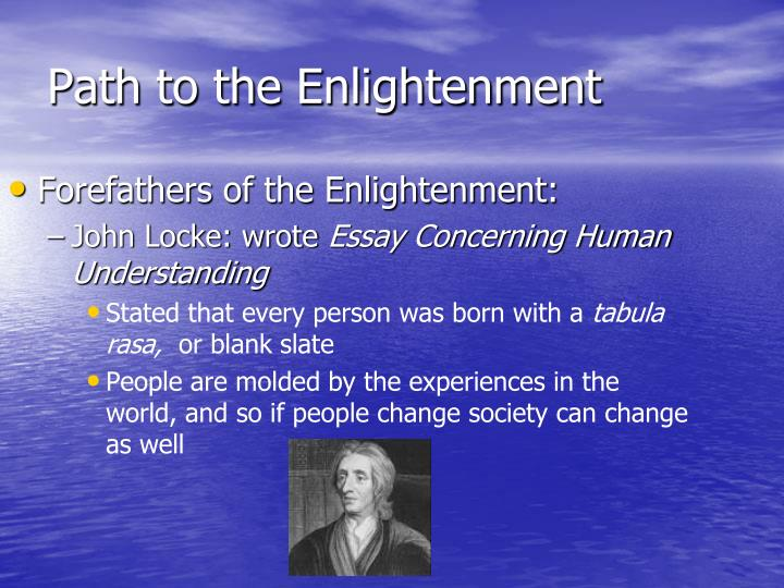 Forefathers of the Enlightenment: