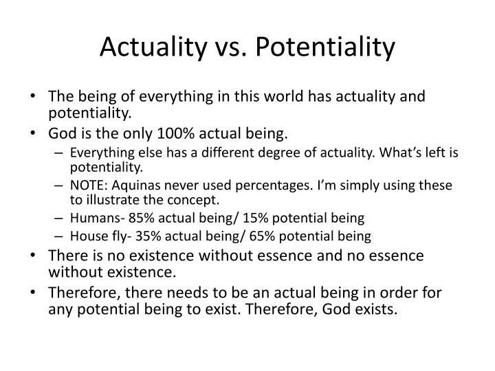 Actuality vs. Potentiality