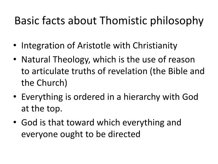 Basic facts about thomistic philosophy