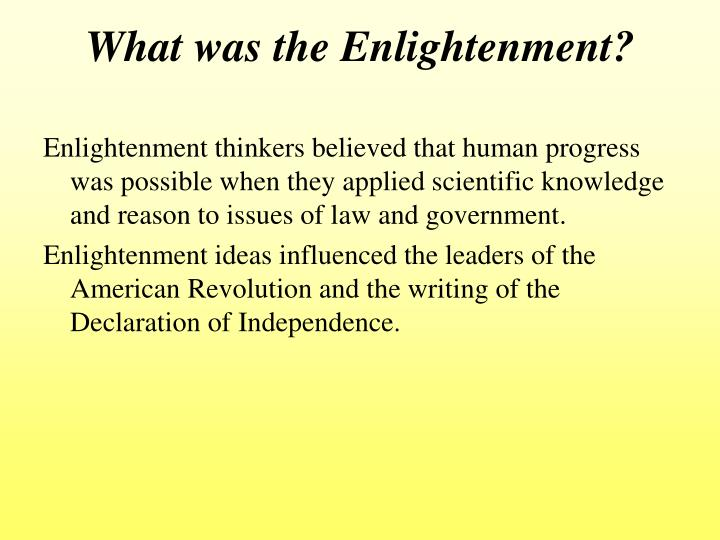 enlightenment influences on american ideals essay The ideals of the enlightenment had a major impact on the colonists and the founding fathers of the united states used many of these ideas in their new government major elements of our democracy.