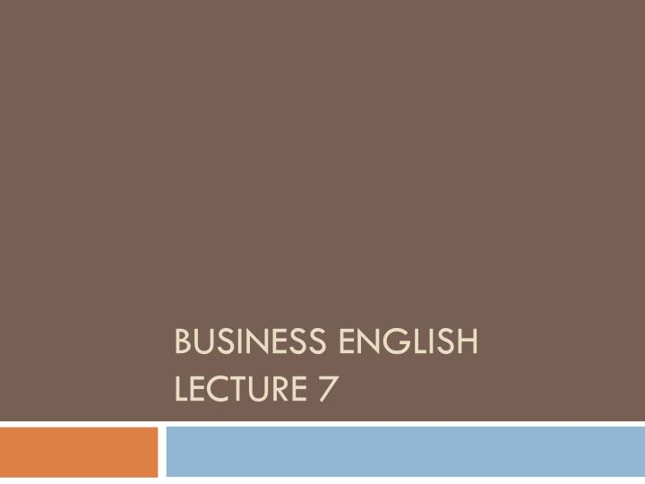Business english lecture 7