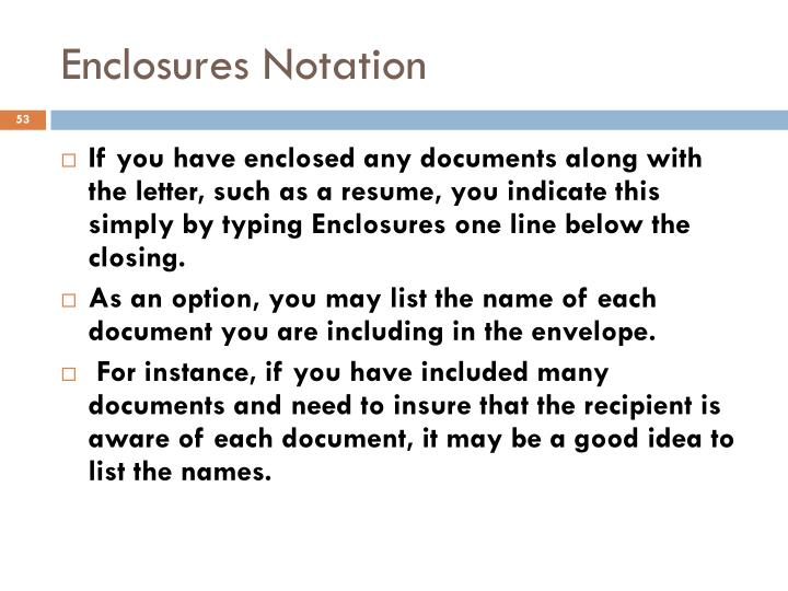 Enclosures Notation