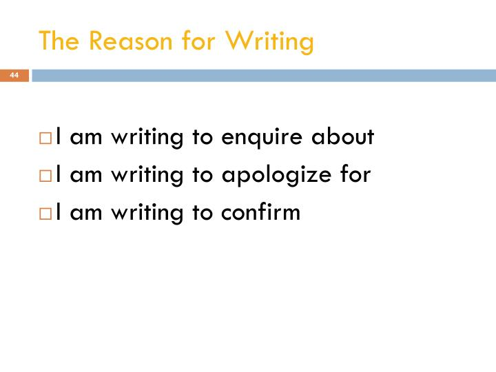 The Reason for Writing