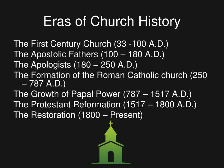 Eras of church history