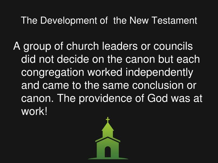 The Development of  the New Testament